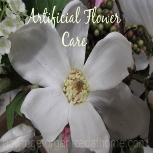 How To Care For Artificial Flowers