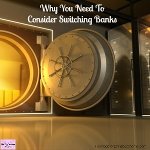 Why You Need To Consider Switching Banks