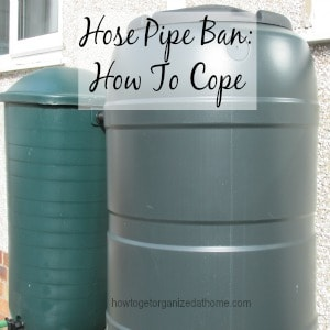 Hose Pipe Ban: How To Cope