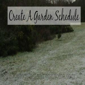Create A Garden Schedule