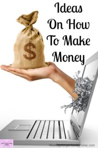 How can I earn extra money? A question often asked! Here are my tips to help bring in some money for your family!