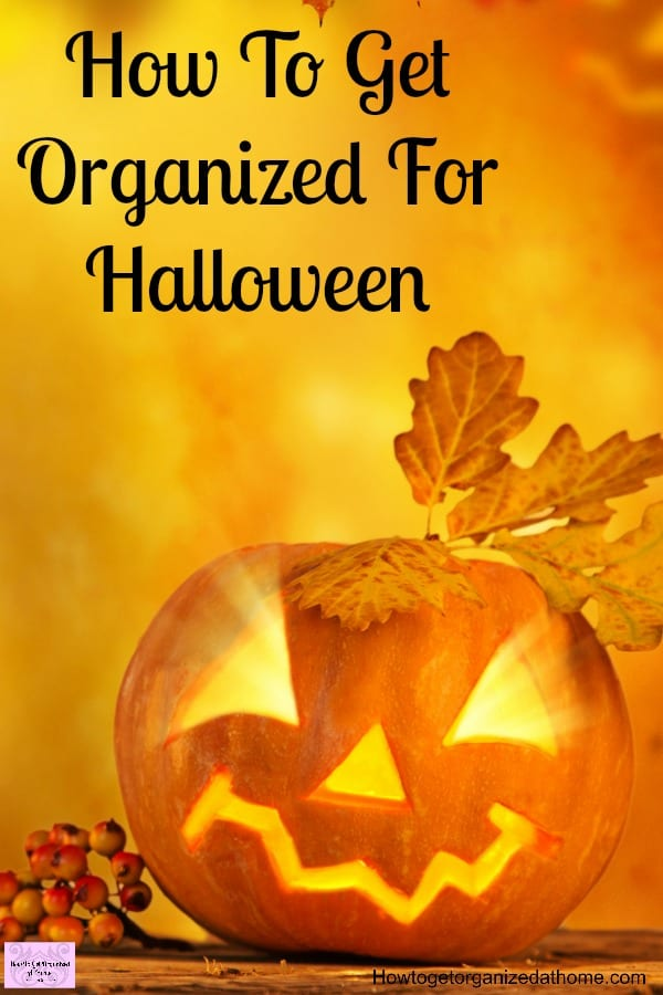 Start getting organized for different seasonal events early! It allows time for preparation and a chance to enjoy the season too!  Don't let Halloween surprise you, get ready with the pumpkins, decorations and those treats before it begins!