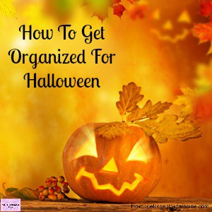 Get ready for Halloween and start planning now! You won't get stressed and you get more fun!