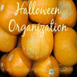 Organizing For Halloween