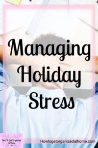 Looking for tips and ideas to make life less stressful this holiday season? These tips will help you come up with an amazing plan to have a stressfree holiday season this year!