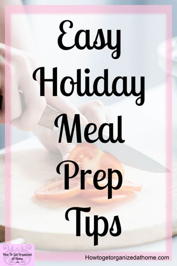 Tips for easy holiday meal prep that will allow you to spend more time with your family! You will create a plan that you love to help you meal plan and organize your freezer!