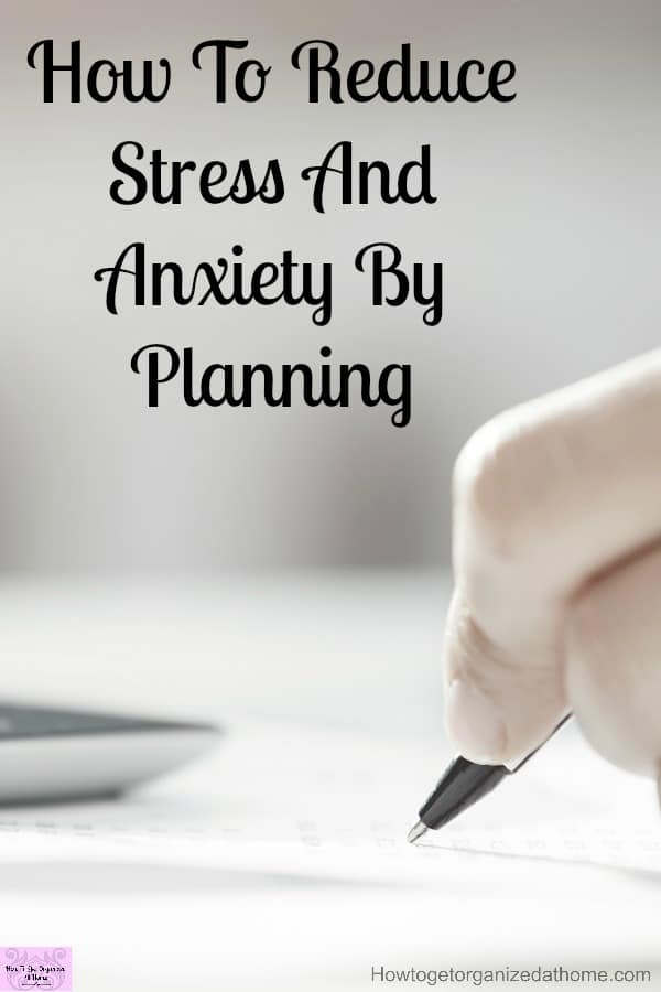 The more you plan the less stress you will feel because you are in control of the situation! Avoid stress and anxiety by making sure you plan!