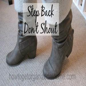 Step Back Don't Shout