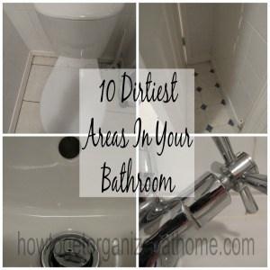 10 Dirtiest Areas In Your Bathroom