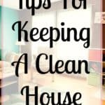 Do you struggle to keep your home clean? Do you try different cleaning schedules hoping to find the right one for you? I hear you! I love to clean but I don't want to spend all day cleaning! Here are my tips for keeping a clean home!