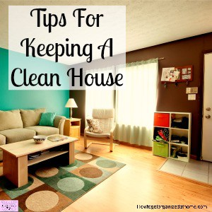 Tips and ideas on how to keep your home clean without spending all day cleaning!