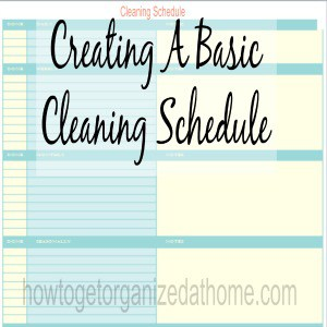 Creating A Basic Cleaning Schedule