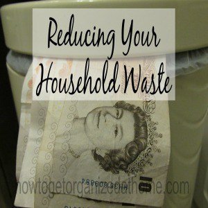 Reducing Your Household Waste