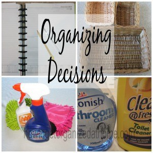 The Best Organizing Decisions For You