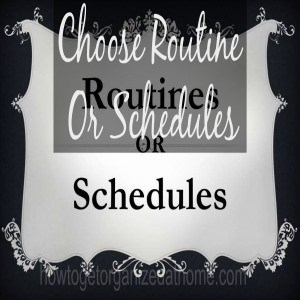Do You Choose Routine Or Schedules