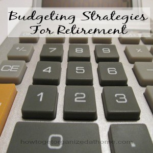 Budgeting Strategies For Retirement