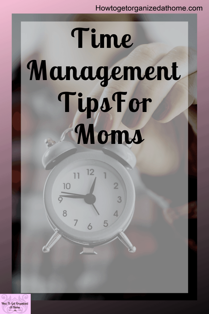 Get time management tips for moms and professionals to get stuff done. It doesn't matter what job you do, getting time management right is important if you want to reach your goals and dreams! We all have them so why shouldn't we work towards them?