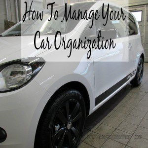 How To Manage Your Car Organization