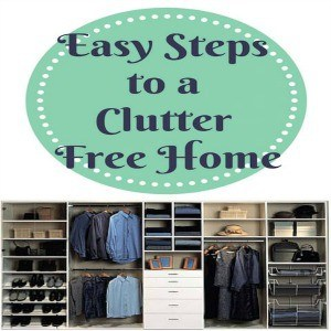 Easy steps to a clutter free home