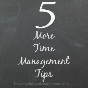 Time management tips are a great way to look at what you are doing and to see if there are ways that you can cut the time something takes.