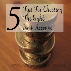 5 Tips For Choosing The Right Bank Account