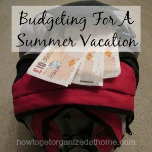 Budgeting For A Summer Vacation