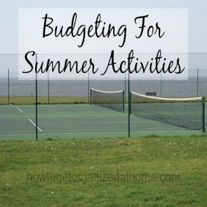 Budgeting For Summer Activities