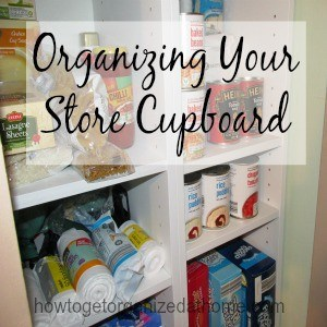 Organizing Your Store Cupboard