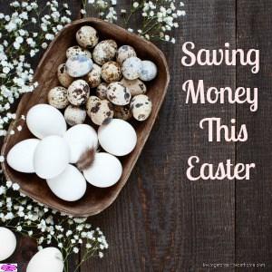 Saving Money This Easter