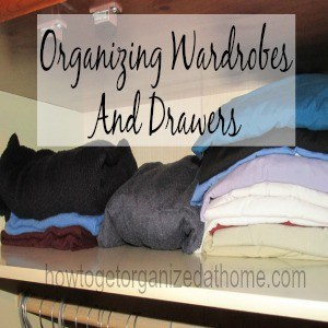 Organizing Wardrobes And Drawers