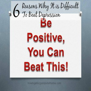 6 Reasons Why It is Difficult To Beat Depression