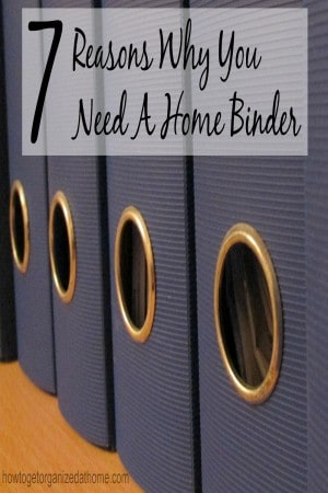 7 Reasons Why You Need A Home Binder