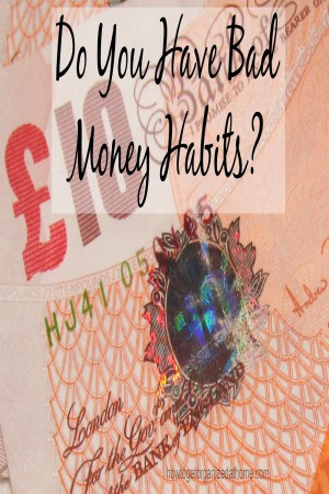 Do You Have Bad Money Habits