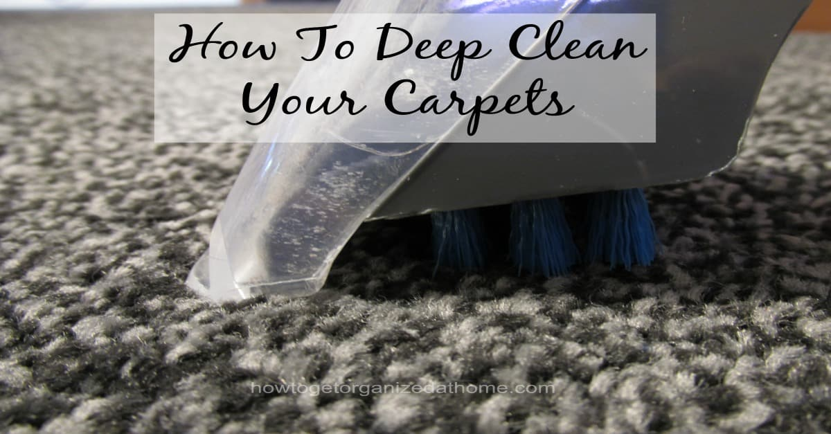deep clean your carpets how to get organized at home. Black Bedroom Furniture Sets. Home Design Ideas