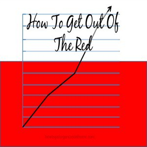 How To Get Out Of The Red