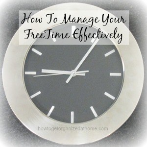 How To Manage Your Freetime Effectively