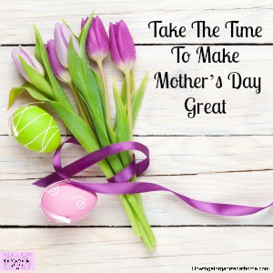 Don't wait until the last minute to sort out your Mother's Day gifts!