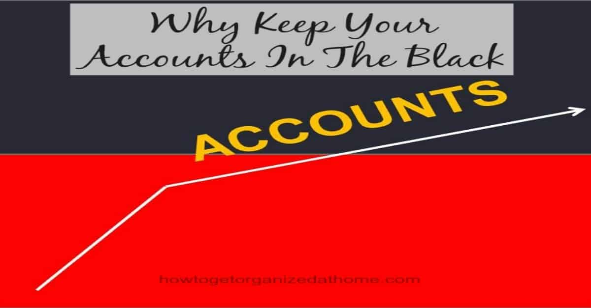 Keep accounts in the black how to get organized at home for How to stay organized at home
