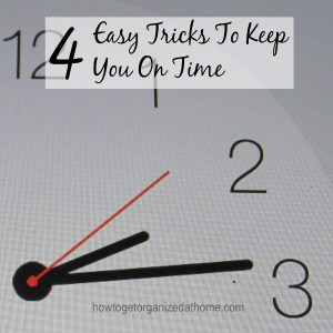 4 Easy Tricks To Keep You On Time