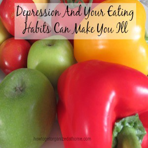 Depression And Your Eating Habits Can Make You Ill