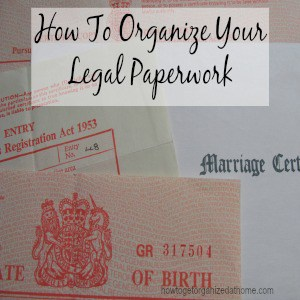 How To Organize Your Legal Paperwork