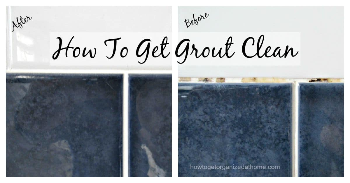 how to get grout clean how to get organized at home. Black Bedroom Furniture Sets. Home Design Ideas