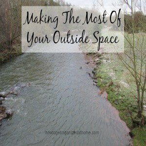Making The Most Of Your Outside Space