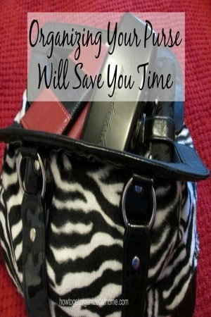 Organizing Your Purse Will Save You Time