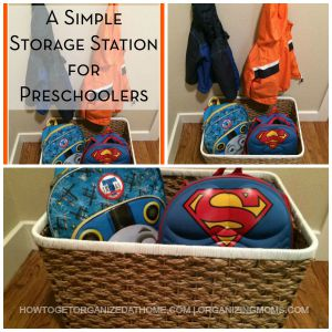 Setting Up A Simple Storage Station For Preschoolers