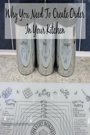 Why You Need To Create Order In Your Kitchen