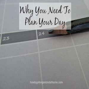 Why You Need To Plan Your Day