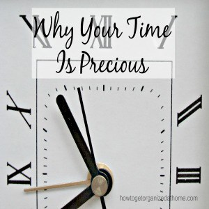 Why Your Time Is Precious