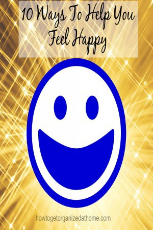 10 Ways To Help You Feel Happy