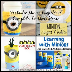 Fantastic Minion Projects To Complete For Your Home